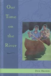 Our Time on the River