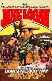Slocum #288: Slocum Down Mexico Way