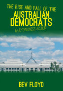 The Rise and Fall of the Australian Democrats