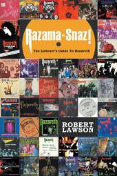 Razama-Snaz!: The Listener's Guide To Nazareth