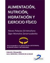 Alimentación, nutrición, hidratación y ejercicio físico: Dietoterapia, nutrición clínica y metabolismo