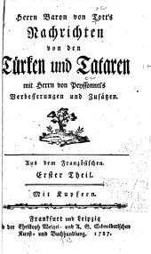 Herrn Baron von Tott's Nachrichten von den Türken und Tataren: Band 1