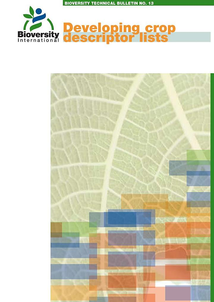 Developing crop descriptor lists, Guidelines for developers - Bioversity Technical Bulletin No. 13