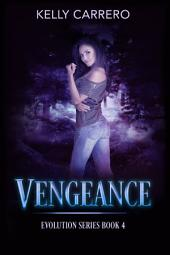 Vengeance (Evolution Series Book 4)