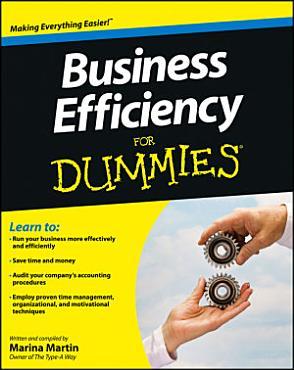 Business Efficiency For Dummies PDF