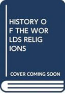 HISTORY OF THE WORLDS RELIGIONS Book