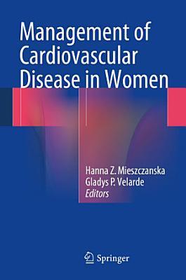Management of Cardiovascular Disease in Women