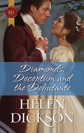 Diamonds, Deception and the Debutante