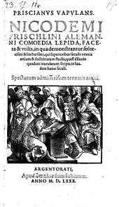 Priscianus vapulans. Comoedia lepida ... in qua demonstrantur solvecismi et barbarismi (etc.)