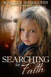 Searching for Faith (A Carissa Jones Crime Thriller) A psychological thriller