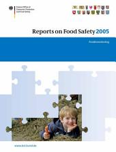 Reports on Food Safety 2005: Food Monitoring