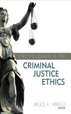 Encyclopedia of Criminal Justice Ethics PDF