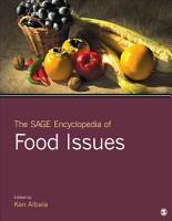 The SAGE Encyclopedia of Food Issues PDF