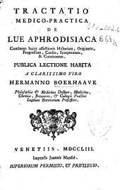 Tractatio medico-practica de Lue Aphrodisiaca
