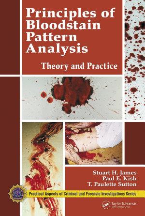Principles of Bloodstain Pattern Analysis