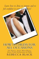 How to Dress for All Occasions