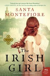 The Irish Girl: A Novel