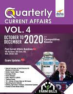 Quarterly Current Affairs Vol. 4 - October to December 2020 for Competitive Exams