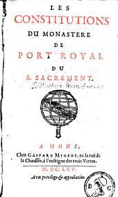 Les constitutions de Monastère de Port-Royal du S. Sacrement