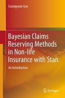 Bayesian Claims Reserving Methods in Non life Insurance with Stan PDF