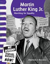 Martin Luther King Jr.: Marching for Equality