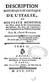 Description historique et critique de l'Italie ou nouveaux mémoires sur l'état actuel de son gouvernement