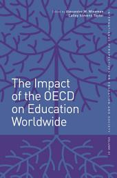 The Impact of the OECD on Education Worldwide