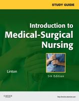 Study Guide for Introduction to Medical Surgical Nursing PDF