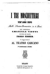 I tre moschettieri o Ven'anni dopo: ballo storico-romantico in 5 parti : da rappresentarsi al Teatro Carcano l'autunno 1859