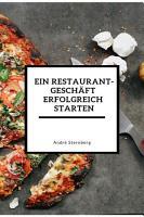 Ein Restaurant Gesch  ft erfolgreich starten PDF