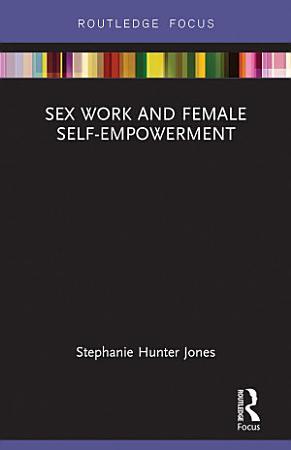 Sex Work and Female Self Empowerment PDF