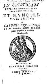 In Epistolam Pauli Ad Romanos Scriptam Commentarius
