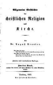 Allgemeine Geschichte der christlichen Religion und Kirche: Abth. (i.e., 3.-4. Bd.) Die Kirchengeschichte von Constantin d.G. bis auf Gregor d.G