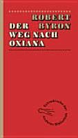 Der Weg nach Oxiana PDF