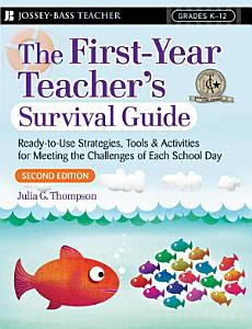First Year Teacher s Survival Guide Book