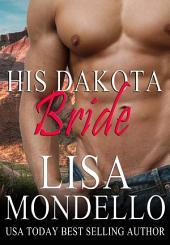 His Dakota Bride (Book 5 of Dakota Hearts)