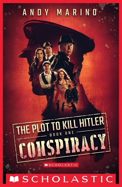 Download Conspiracy  The Plot to Kill Hitler  1  Book