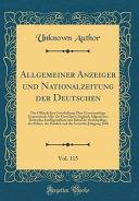 Allgemeiner Anzeiger Und Nationalzeitung Der Deutschen  Vol  115 PDF