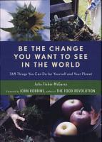 Be the Change You Want to See in the World PDF