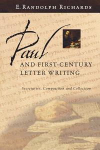 Paul and First Century Letter Writing Book