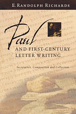 Paul and First Century Letter Writing