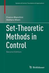 Set-Theoretic Methods in Control: Edition 2