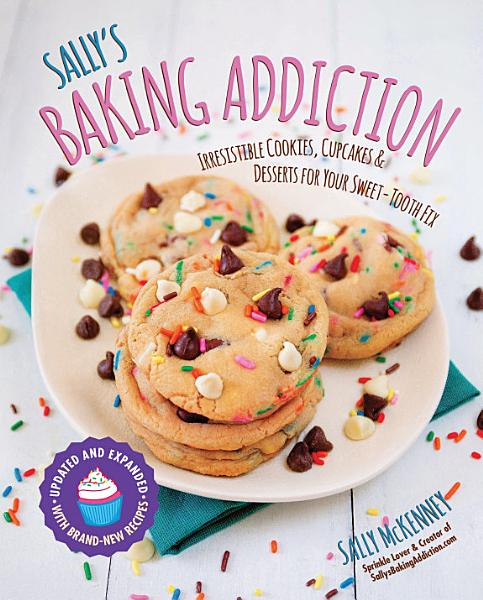 Download Sally s Baking Addiction Book