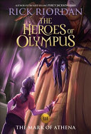 The Heroes of Olympus, Book Three The Mark of Athena (new cover)