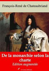 De la monarchie selon la charte: Nouvelle édition augmentée
