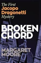 Broken Chord: The first Jacopo Dragonetti mystery