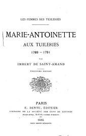 Marie-Antoinette aux Tuileries, 1789-1791
