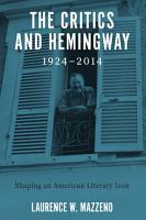 The Critics and Hemingway  1924 2014 PDF