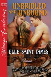 Unbridled and Unbound [The Double Rider Men's Club 3]
