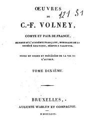 Oeuvres de C.-F. Volney, comte et pair de France: Les ruines, ou Méditations sur les révolutions des empires